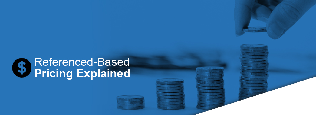 reference-based pricing explained