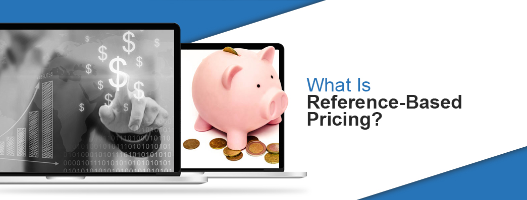 What is reference based pricing