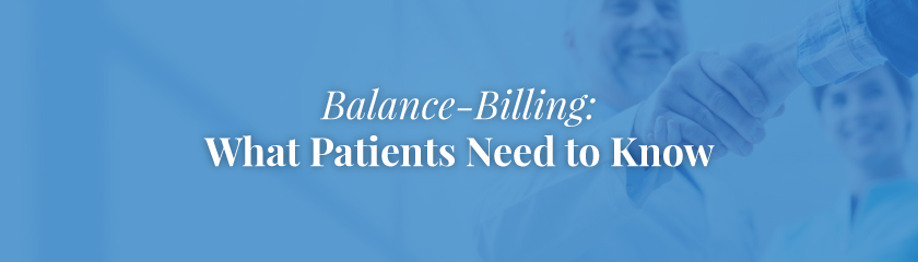 Balance-Billing: What Patients Need To Know